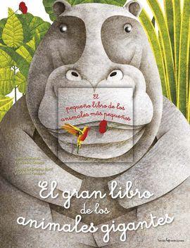 GRAN LIBRO DE LOS ANIMALES GIGANTES, LOS
