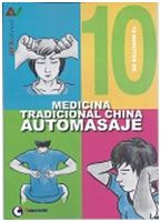 10 MINUTOS DE MEDICINA TRADICIONAL CHINA -AUTOMASAJE