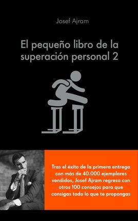 PEQUEÑO LIBRO DE LA SUPERACION PERSONAL 2, EL