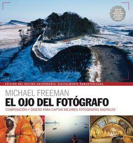 OJO DEL FOTÓOGRAFO, EL