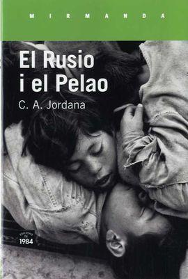 RUSIO I EL PELAO, EL