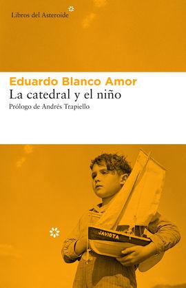 CATEDRAL Y EL NIÑO, LA