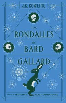 RONDALLES DEL BARD GALLARD, LES