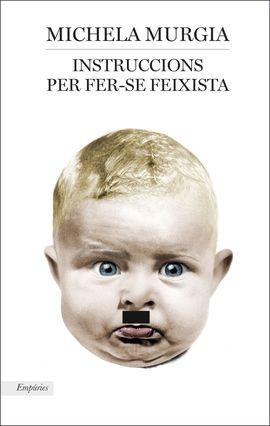 INSTRUCCIONS PER CONVERTIR-SE EN FEIXISTA