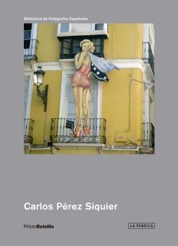CARLOS PÉREZ SIQUIER -PHOTOBOLSILLO