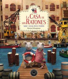 CASA DE LOS RATONES, LA - SAM Y JULIA EN EL PUERTO