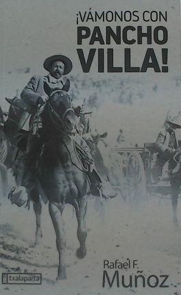 ¡VÁMONOS CON PANCHO VILLA!