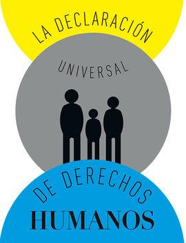 DECLARACIÓN UNIVERSAL DE DERECHOS HUMANOS, LA [POP UP]