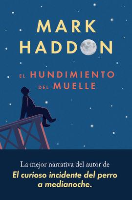 HUNDIMIENTO DEL MUELLE, EL