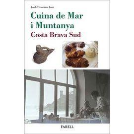 CUINA DE MAR I MUNTANYA. COSTA BRAVA SUD