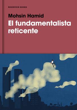 FUNDAMENTALISTA RETICENTE, EL