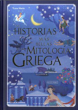 HISTORIAS MAS BELLAS DE LA MITOLOGÍA GRIEGA, LAS