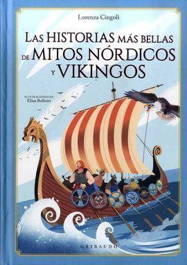 HISTORIAS MÁS BELLAS DE MITOS NÓRDICOS Y VIKINGOS, LAS