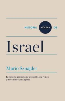 ISRAEL, HISTORIA MÍNIMA DE