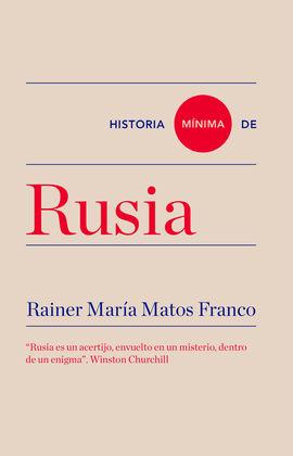 RUSIA, HISTORIA MÍNIMA DE