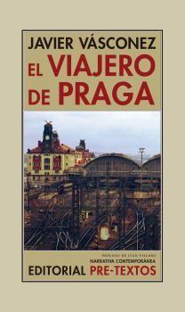 VIAJERO DE PRAGA, EL
