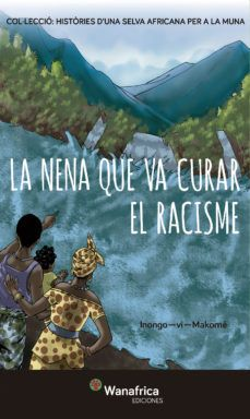 NENA QUE VA CURAR EL RACISME, LA