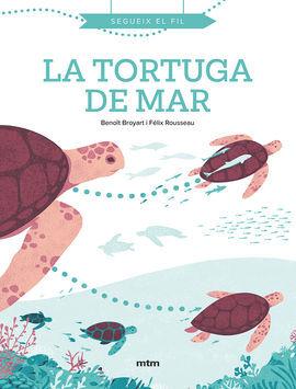 TORTUGA DE MAR, LA -SEGUEIX EL FIL
