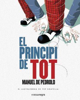 PRINCIPI DE TOT, EL