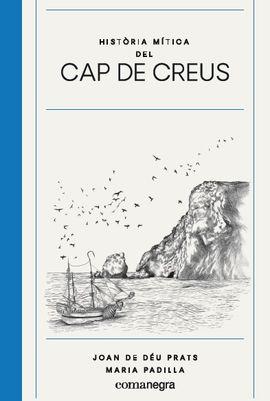 HISTÒRIA MÍTICA DEL CAP DE CREUS