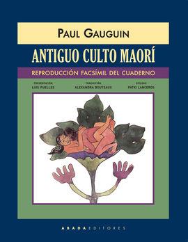 ANTIGUO CULTO MAORÍ (REPRODUCCIÓN FACSÍMIL DEL CUADERNO)