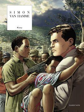b6c40cccb Titulo del libro: KIVU; SIMON; VAN HAMME; Una empresa multinacional explota  sin límite las materias primas en el antiguo Congo belga, causando  crímenes, ...
