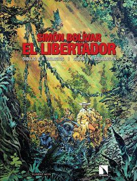 SIMÓN BOLÍVAR. EL LIBERTADOR