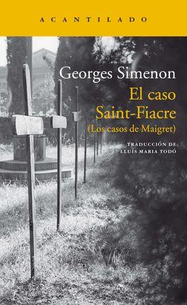 CASO SAINT-FIACRE, EL