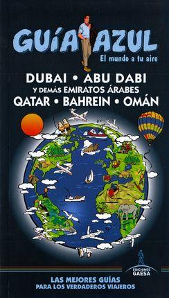 EMIRATOS ÄRABES, QATAR, BAHREIN, OMAN -GUIA AZUL