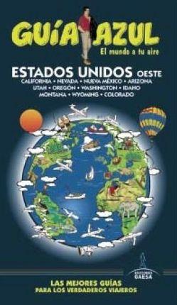 ESTADOS UNIDOS OESTE -GUIA AZUL