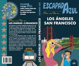 LOS ANGELES Y SAN FRANCISCO -ESCAPADA AZUL