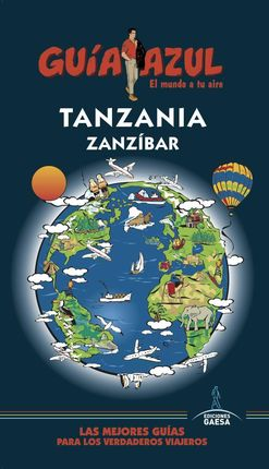 TANZANIA Y ZANZIBAR -GUIA AZUL