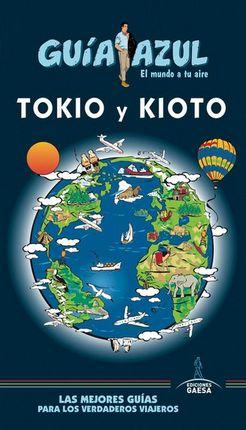 TOKIO Y KIOTO -GUIA AZUL