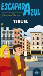 TERUEL -ESCAPADA AZUL