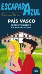 PAÍS VASCO -ESCAPADA AZUL