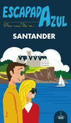 SANTANDER -ESCAPADA AZUL