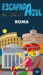 ROMA -ESCAPADA AZUL