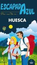 HUESCA -ESCAPADA