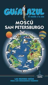 MOSCÚ Y SAN PETERSBURGO -GUIA AZUL