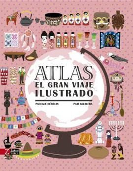 ATLAS -EL GRAN VIAJE ILUSTRADO
