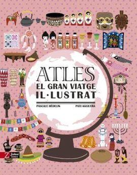 ATLES -EL GRAN VIATGE IL·LUSTRAT