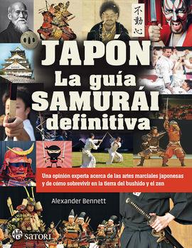 JAPÓN. LA GUÍA SAMURAI DEFINITIVA
