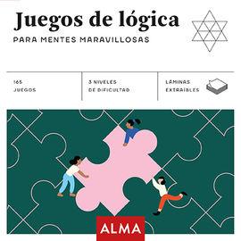 JUEGOS DE LÓGICA PARA MENTES MARAVILLOSAS