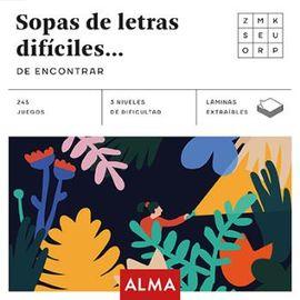 SOPAS DE LETRAS DIFÍCILES... DE ENCONTRAR