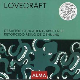 LOVECRAFT. 209 JUEGOS DE TERROR COSMICO