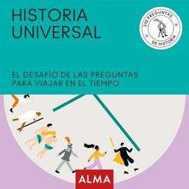 HISTORIA UNIVERSAL -ALMA