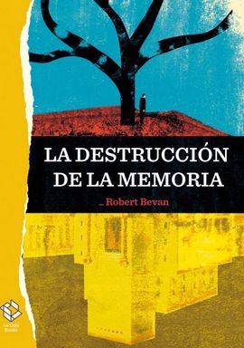 DESTRUCCIÓN DE LA MEMORIA, LA