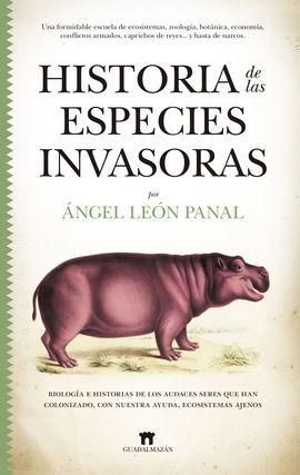 HISTORIA DE LAS ESPECIES INVASORAS