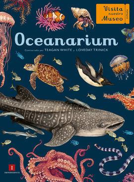 OCEANARIUM -VISITA NUESTRO MUSEO