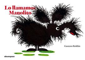 LO LLAMAMOS MANOLITO